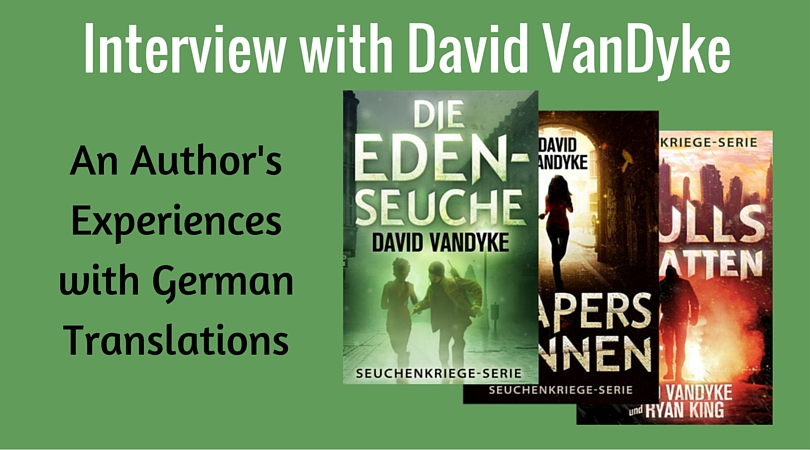David VanDyke experiences with German translations